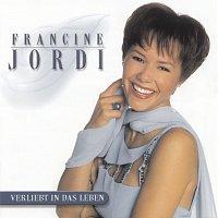 Francine Jordi – Verliebt in das Leben