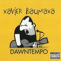 Xavier Baumaxa – Dawntempo