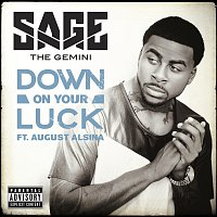 Sage The Gemini, August Alsina – Down On Your Luck