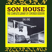 Son House – The Complete Library of Congress Sessions, 1941-1942 (HD Remastered)