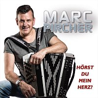 Marc Pircher – Hörst du mein Herz