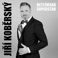 Jiří Koběrský – Betlémská Superstar