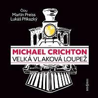 Martin Preiss, Lukáš Příkazký – Crichton: Velká vlaková loupež