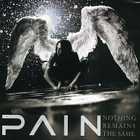 Pain – Nothing Remains The Same