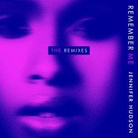 Jennifer Hudson – Remember Me (The Remixes)