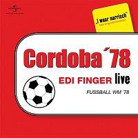 Edi Finger – Fuszball WM 78 - Edi Finger Live