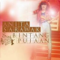 Anita Sarawak – Siri Bintang Pujaan