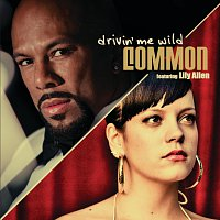 Common, Lily Allen – Drivin' Me Wild
