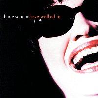 Diane Schuur – Love Walked In