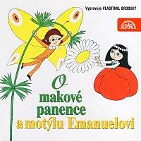 Vlastimil Brodský – Čtvrtek: O makové panence a motýlu Emanuelovi