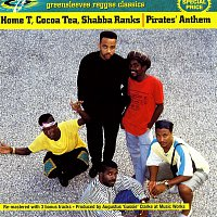 Home T, Cocoa T, Shabba Ranks – Pirates' Anthem (Holding On)
