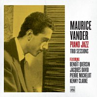 Maurice Vander – Maurice Vander. Piano Jazz / Trio Sessions