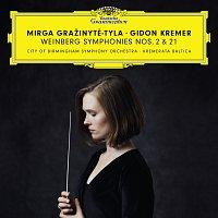 Mirga Gražinyt?-Tyla, Gidon Kremer, City Of Birmingham Symphony Orchestra – Weinberg: Symphonies Nos. 2 & 21