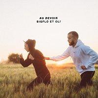 Bigflo & Oli – Au Revoir