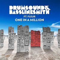 Drumsound, Bassline Smith, Fleur – One In A Million (feat. Fleur)