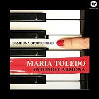 Maria Toledo – Dame una oportunidad (feat. Antonio Carmona)