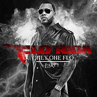 Flo Rida – Only One Flo [Part 1]