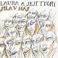 Laura a její tygři – Síla v nás