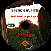 Brench Buritis featuring Wes Minister – Soul Food to go Rap Mix / The Keys