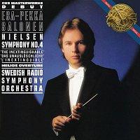 Esa-Pekka Salonen, Carl Nielsen, Swedish Radio Symphony Orchestra – Nielsen: Symphony No. 4, Op. 29, & Helios Overture, Op. 17