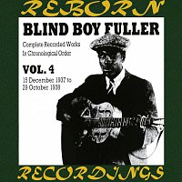 Blind Boy Fuller – Complete Recorded Works, Vol. 4 - 1937-1938 (HD Remastered)