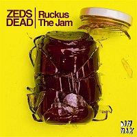 Zeds Dead – Ruckus The Jam