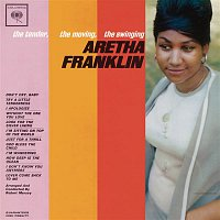 Aretha Franklin – The Tender, The Moving, The Swinging Aretha Franklin