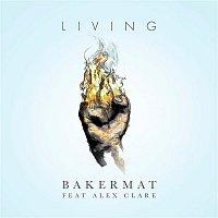 Bakermat, Alex Clare – Living
