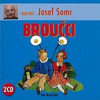 Josef Somr – Karafiát: Broučci