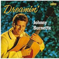 Johnny Burnette – Dreamin'