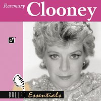 Rosemary Clooney – Ballad Essentials