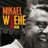 Mikael Wiehe – En gammal man