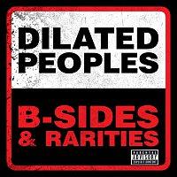 Dilated Peoples – B-Sides & Rarities