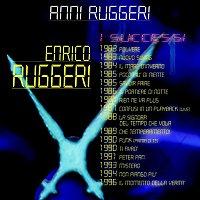 Enrico Ruggeri – Anni Ruggeri - I Successi
