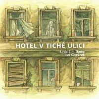 Lada Šimíčková – Hotel v tiché ulici