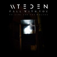 Mt Eden, Albi, the Wolves – Fall With You