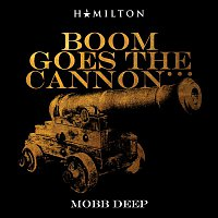Mobb Deep – Boom Goes The Cannon...