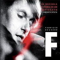 Fabrizio De Andre – La Bussola e Storia di un impiegato - Il concerto 1975/1976