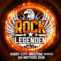 Karat, City, Maschine, Matthias Reim – Rock Legenden Vol. 2