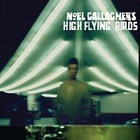 Noel Gallagher's High Flying Birds – Noel Gallagher's High Flying Birds