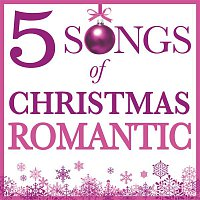 Various Artists.. – Five Songs Of Christmas - Romantic