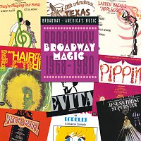 Broadway Magic: Broadway 1968-1980