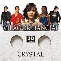 Crystal – Világok hangjai extra