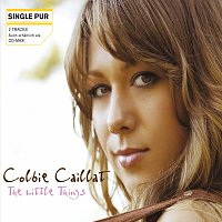 Colbie Caillat – The Little Things