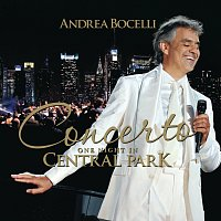 Andrea Bocelli – Concerto: One Night In Central Park [Bonus Track Version]