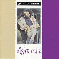 Joe Cocker – Night Calls