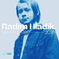 Radim Hladík – Má hra 1969-2018