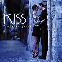 Různí interpreti – Kiss: Essential Late Night Jazz