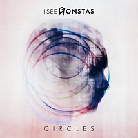 I See MONSTAS – Circles