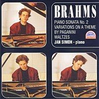 Jan Simon – Brahms: Klavírní sonáta č. 2, Variace na Paganiniho téma, Valčíky